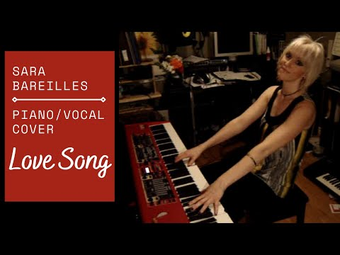 Sara Bareilles - Love Song, voice/piano cover # 2