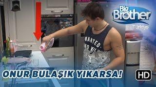 Big Brother Türkiye'de Onur Bulaşık Yıkamaya Kalkarsa!