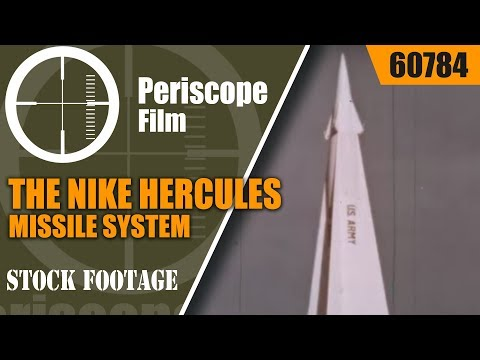 THE NIKE HERCULES MISSILE SYSTEM STORY   U.S. ARMY MIM-14 SURFACE TO AIR MISSILE SYSTEM  60784