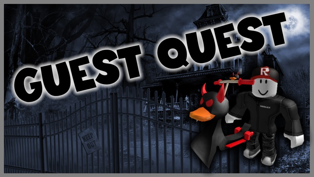 Roblox The Ghosting Hour How To Do The Guest Quest Youtube