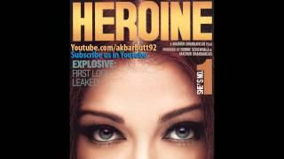 "Heroine Song (2012) | ""Mera Pyar Adhura"" ft Hassan asskarri | Kareena Kapoor, Arjun Rampal"