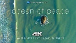 OCEAN OF PEACE (4K) Ambient Drone Film: Australia