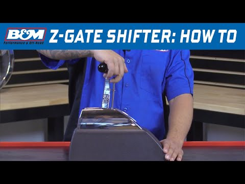 How to Shift a B&M Z-Gate Shifter
