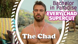 Bachelor in Paradise -  Best of Chad - Every Chad (Supercut)