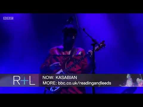Kasabian - Ill Ray (The King) (Reading Festival 2017) [01/18]