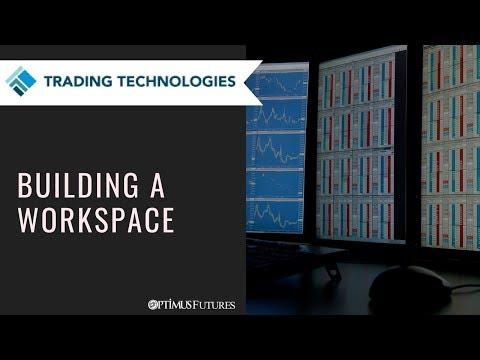 TT® Platform –Building a Workspace