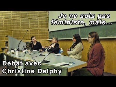 """""""Je ne suis pas féministe, mais…"""" — Débat avec Christine Delphy"""