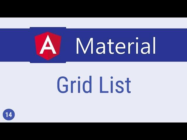 Angular Material Tutorial - 14 - Grid List