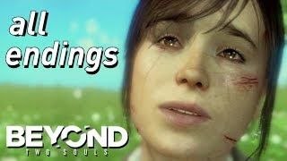BEYOND: Two Souls - ALL 10 ENDINGS [HD] Choose BEYOND or LIFE (Ryan, Jay, Zoey, Alone)