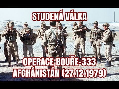 Bouře-333 - sovětská invaze do Afghánistánu (1979)