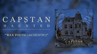 Capstan - Wax Poetic (Acoustic)