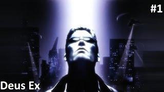 Deus Ex 2000:Прохождение [Начало] #1 [Игры 2000-ых] [1080p]