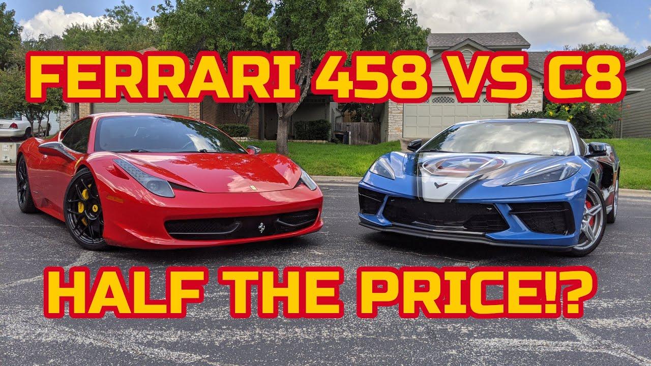 75k Corvette C8 Vs 157k Ferrari 458 Ferrari Owner Reviews The C8 Youtube