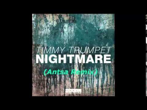 Timmy Trumpet - Nightmare (Antsa Remix)