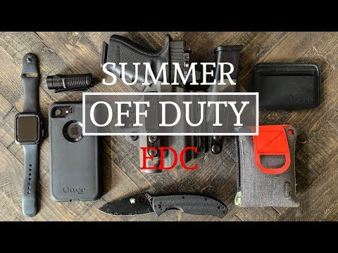 Summer Off Duty Everyday Carry |EDC|
