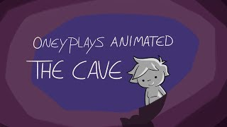Oney Plays Animated: The Cave