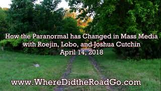 How the Paranormal has Changed in Mass Media   April 14, 2018