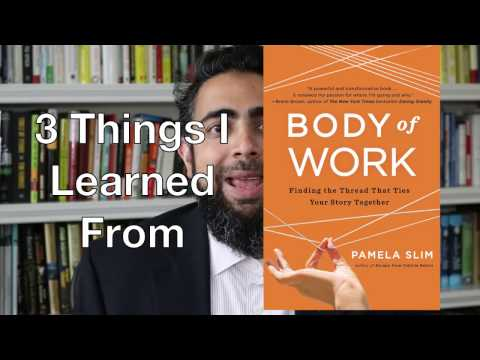 3 Things I Learned from Body of Work by Pamela Slim