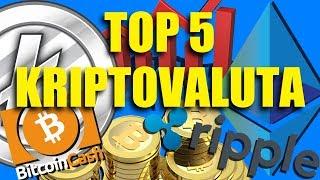 Top 5 Kriptovaluta!