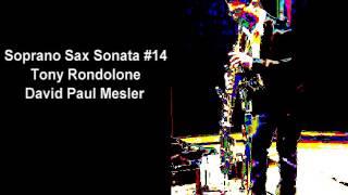 Soprano Sax Sonata #14 -- Tony Rondolone, David Paul Mesler