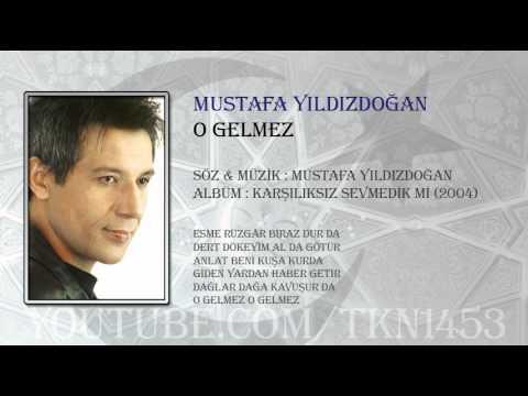 Mustafa Yıldızdoğan - O Gelmez Dinle mp3 indir