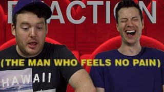 The Man Who Feels No Pain - Trailer Reaction