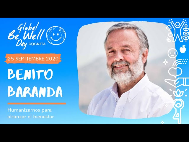 Global Be Well Day: Charla de Benito Baranda
