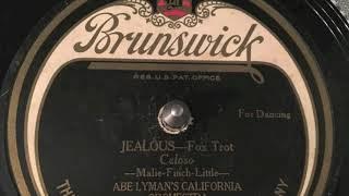 Jealous - Abe Lymans California Orchestra - 1924 YouTube Videos