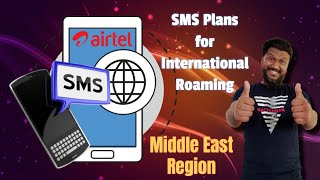 International Roaming SMS Plan for Middle East | Airtel International Roaming Plan for Gulf | Airtel