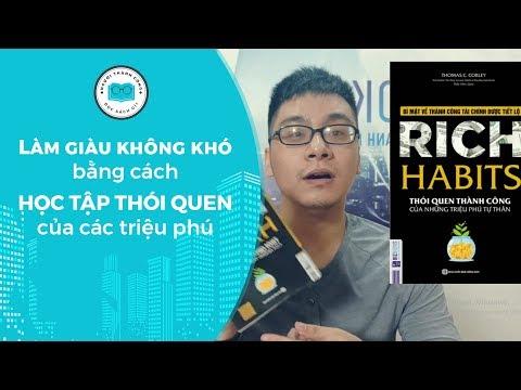 Review sách Rich Habits - Làm giàu không khó bằng cách học tập thói quen của các triệu phú