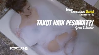 Video INEM Lumayan SEKSI Eps #022 | Takut Naik Pesawat! | GRACE Iskandar download MP3, 3GP, MP4, WEBM, AVI, FLV Agustus 2018
