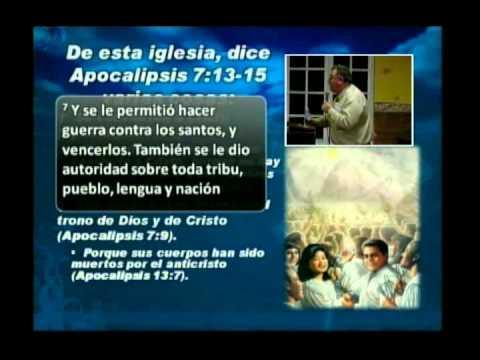 Qué Iglesia Pasará Por La Gran Tribulación (Rev Jose Padin) (Completo)