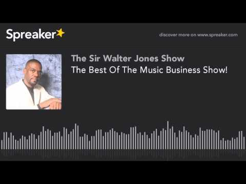 The Best Of The Music Business Show!