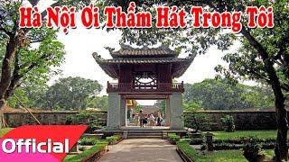 Hà Nội Ơi Thầm Hát Trong Tôi - Sáng tác: Nguyễn Minh Tuấn [Karaoke Beat MV]