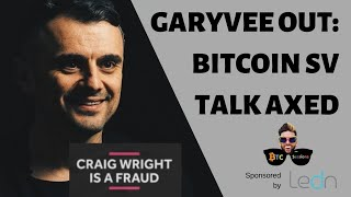 GaryVee Cancels Coingeek Talk | Institutional BTC Interest | Lightning Vulnerability