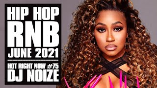 Download Mp3 Hot Right Now 75 Urban Club Mix June 2021 New Hip Hop R B Rap Songs DJ Noize