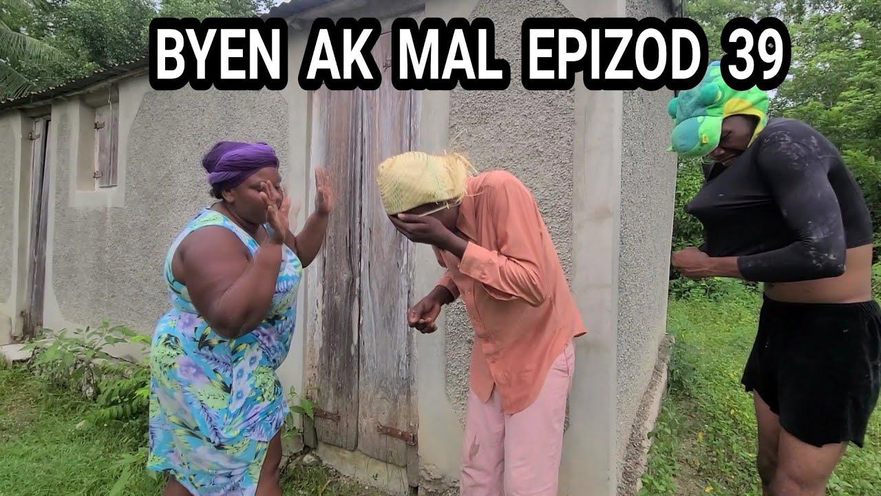 Download BYEN AK MAL EPIZOD 39 TWOUP METEM ALEZ KILTI LAKAY