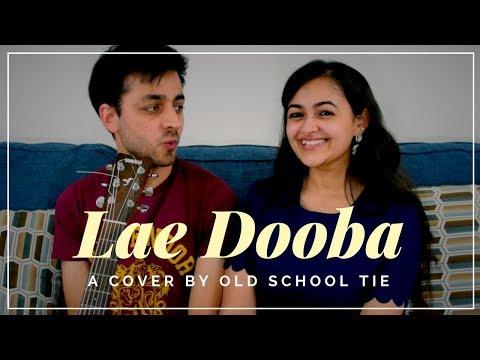 Lae Dooba (cover) | Aiyaary | Old School Tie | Sidharth Malhotra, Sunidhi Chauhan, Rochak Kohli