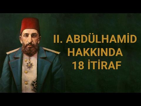 II. Abdülhamid Hakkında 18 İtiraf