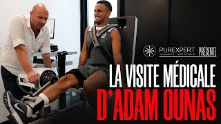 La visite médicale d'Adam Ounas