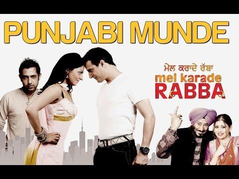 Punjabi Munde - Mel Karade Rabba | Jimmy Shergill & Gippy Grewal | Diljit Dosanjh, Kaml & Deep