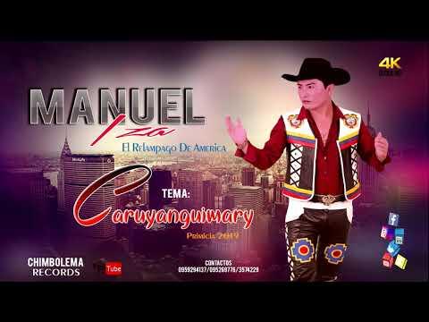 MANUEL IZA - El RELAMPAGO DE AMERICA - CUNGARINGUIMARY - PRIMICIA 2019
