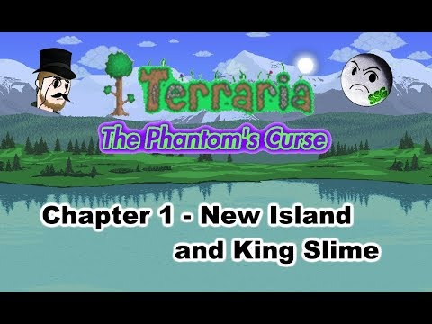 Terraria: The Phantom's Curse Chapter 1 - New Island and King Slime