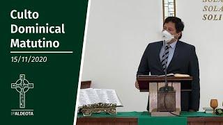 Culto Matutino (15/11/2020) - Rev. Ricardo Régis
