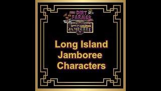Long Island Jamboree Farm Preview -  Characters