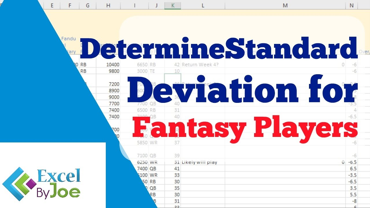 5 Tips For Understanding Standard Deviation - Determine the standard deviation of fantasy points to see if a player is high risk