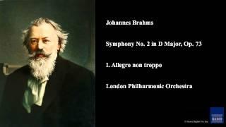 Johannes Brahms, Symphony No. 2 in D Major, Op. 73, I. Allegro non troppo