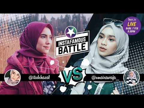 Itsdshazal vs. Umaira Wafa | Instafamous Battle