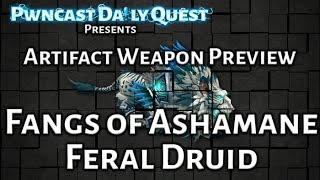 Feral Druid Artifact Weapon Preview: World of Warcraft Legion Beta