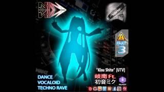 Ginan Nanz Ft. Hatsune Miku - Kisu Shite [UTV] (Original Mix)